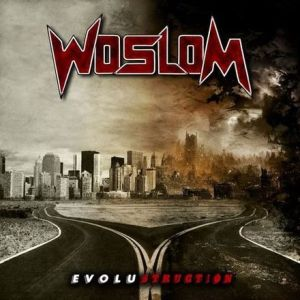 Woslom - Evolustruction (Review)