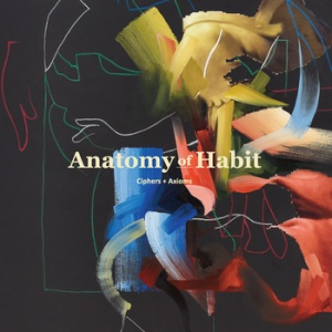 Anatomy of Habit