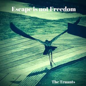 Escape Is Not Freedom