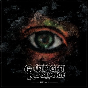 Outright Resistance