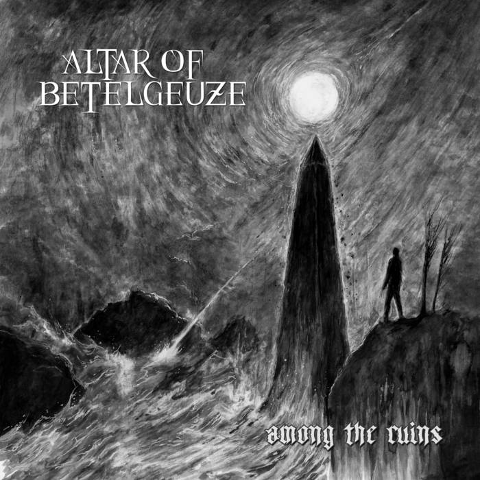 Altar of Betelgeuze – Among the Ruins(Review)