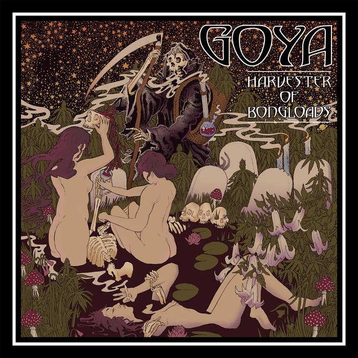 Goya – Harvester of Bongloads(Review)