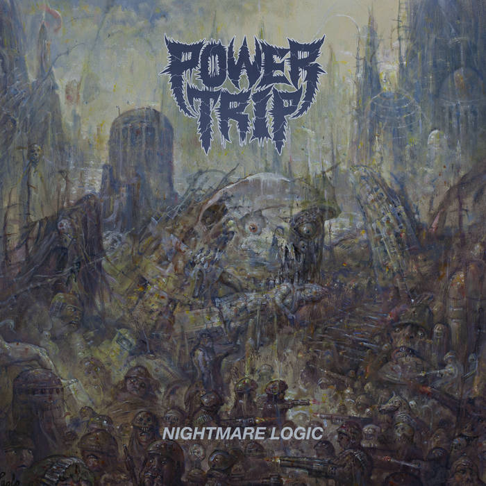 Power Trip – Nightmare Logic (Review)