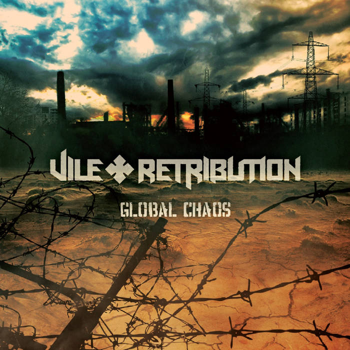 Vile Retribution – Global Chaos (Review)