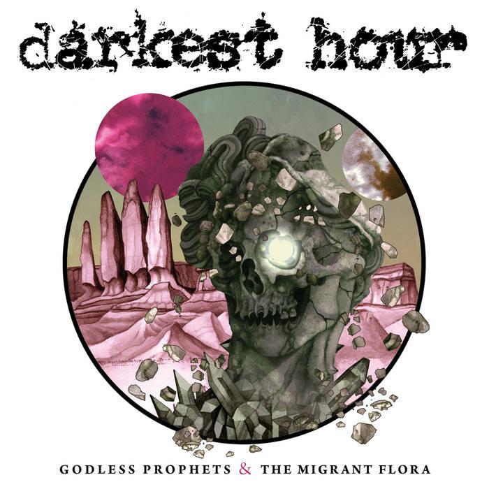 Darkest Hour – Godless Prophets & the Migrant Flora(Review)