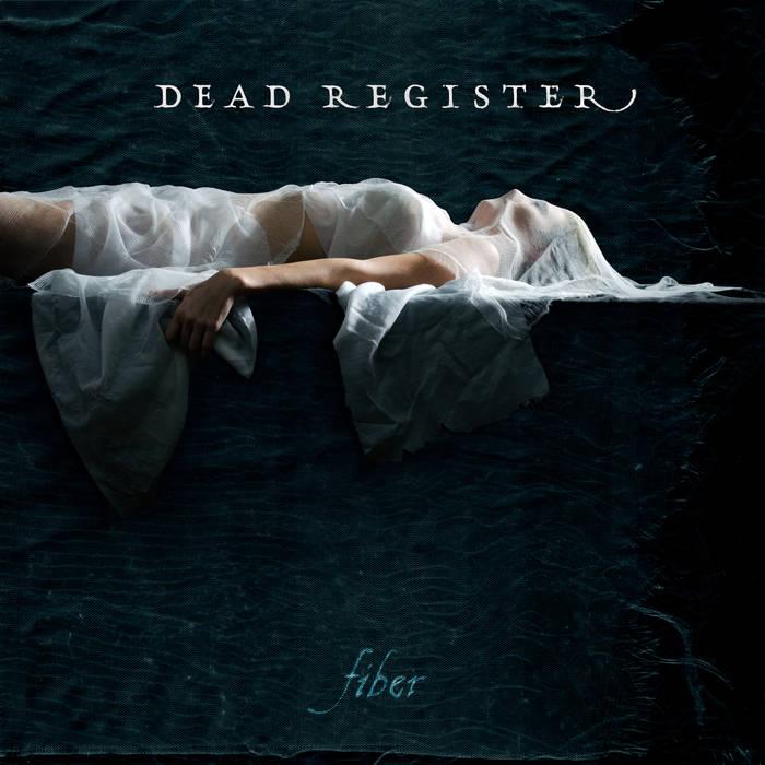 Dead Register – Fiber(Review)