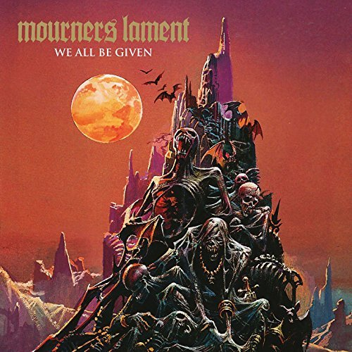 Mourners Lament – We All Be Given(Review)