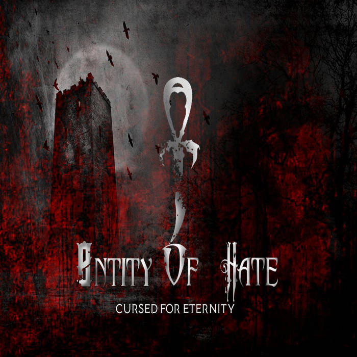 Entity of Hate – Cursed for Eternity(Review)