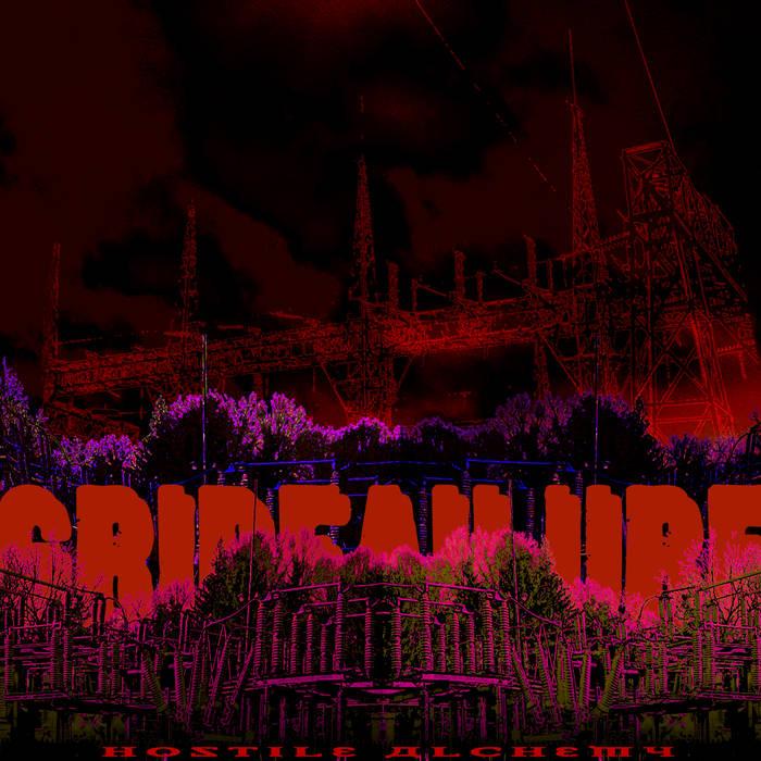 Gridfailure – Hostile Alchemy(Review)