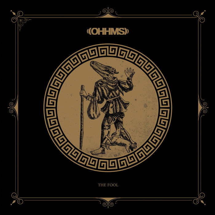 Ohhms – The Fool(Review)