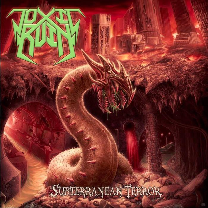 Toxic Ruin – Subterranean Terror(Review)