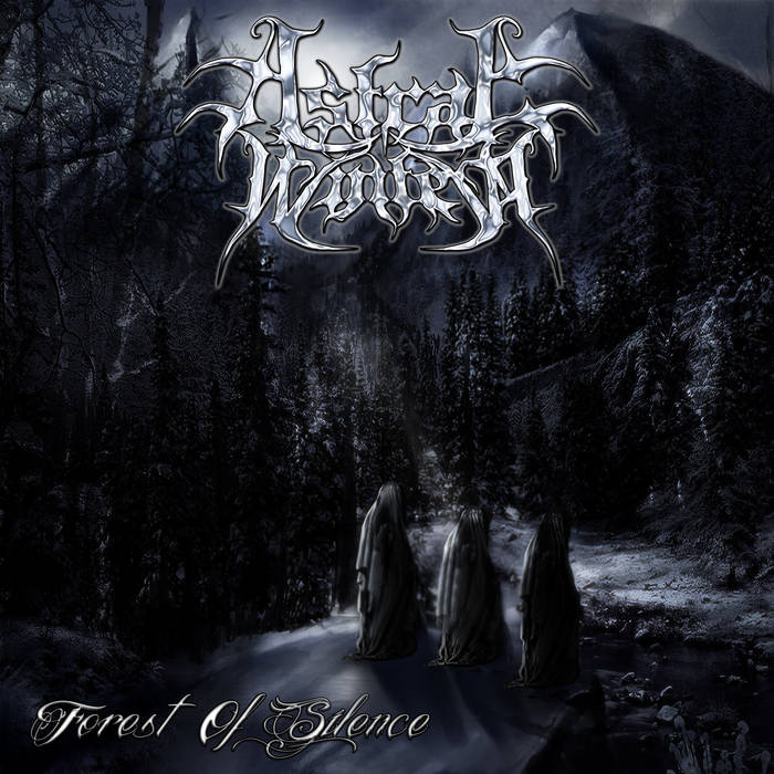 Astral Winter – Forest of Silence(Review)