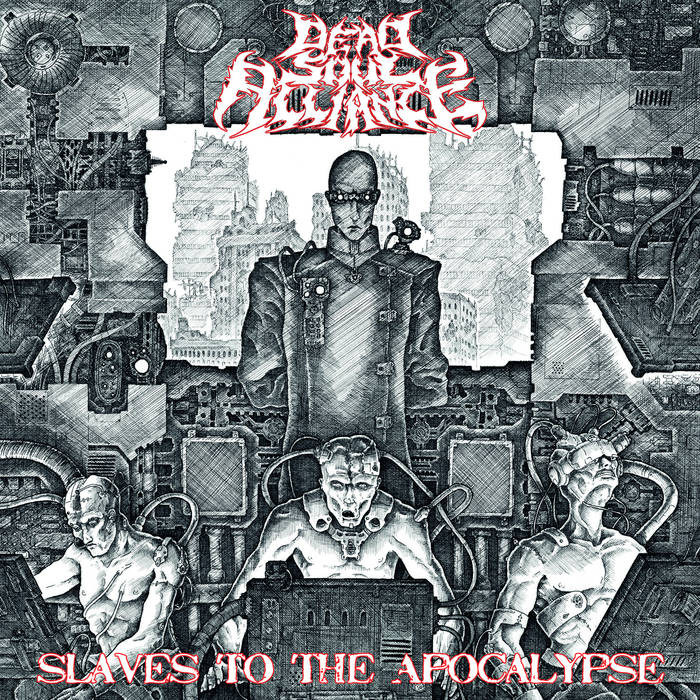 Dead Soul Alliance – Slaves to the Apocalypse (Review)