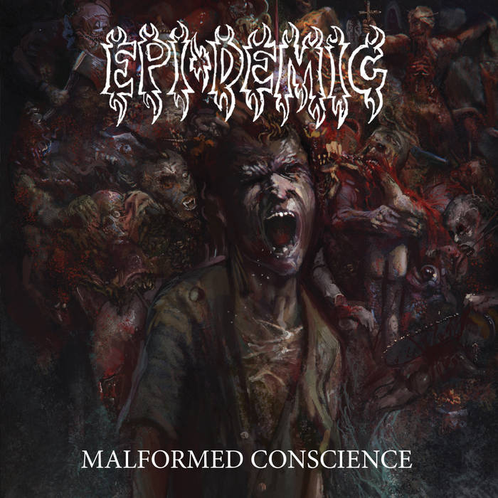 Epi-Demic – Malformed Conscience(Review)