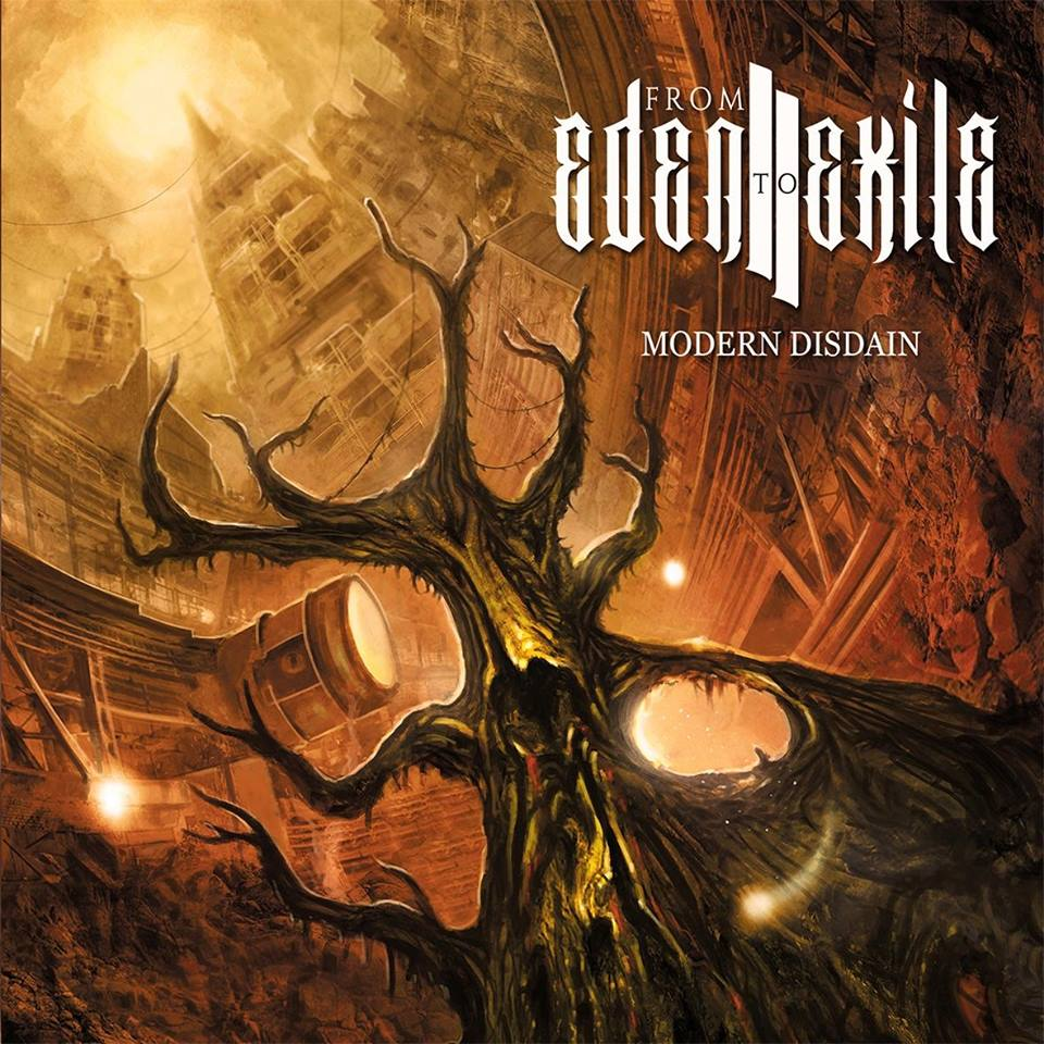 From Eden to Exile – Modern Disdain (Review)