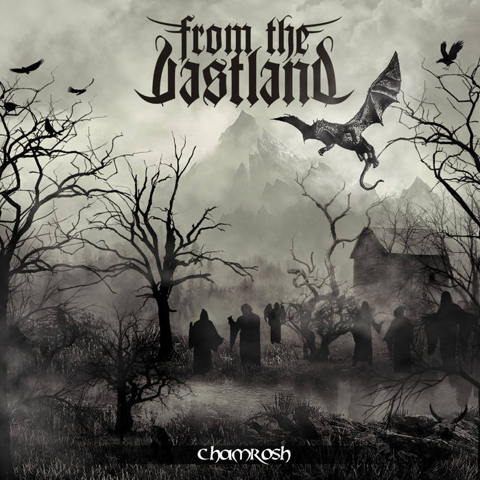 From the Vastland – Chamrosh(Review)