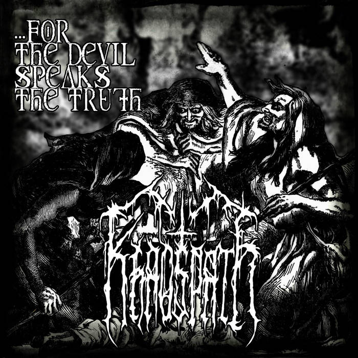 Khaospath – …for the Devil Speaks the Truth(Review)