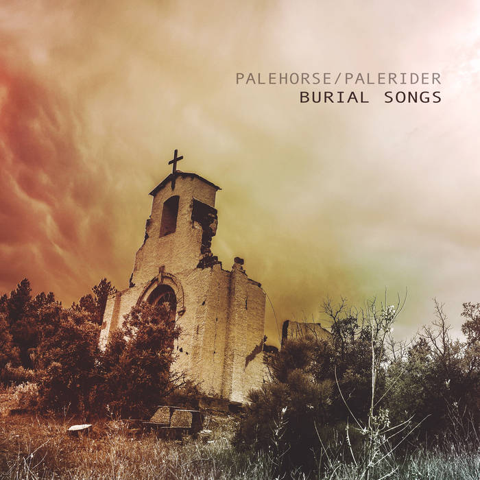 Palehorse/Palerider – Burial Songs (Review)