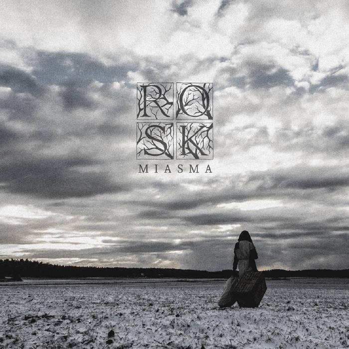 Rosk – Miasma(Review)