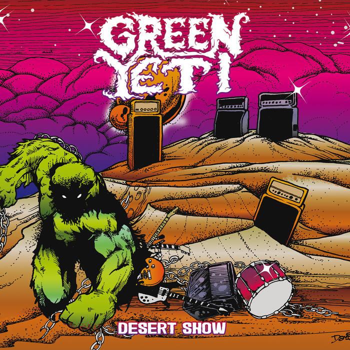 Green Yeti – Desert Show(Review)