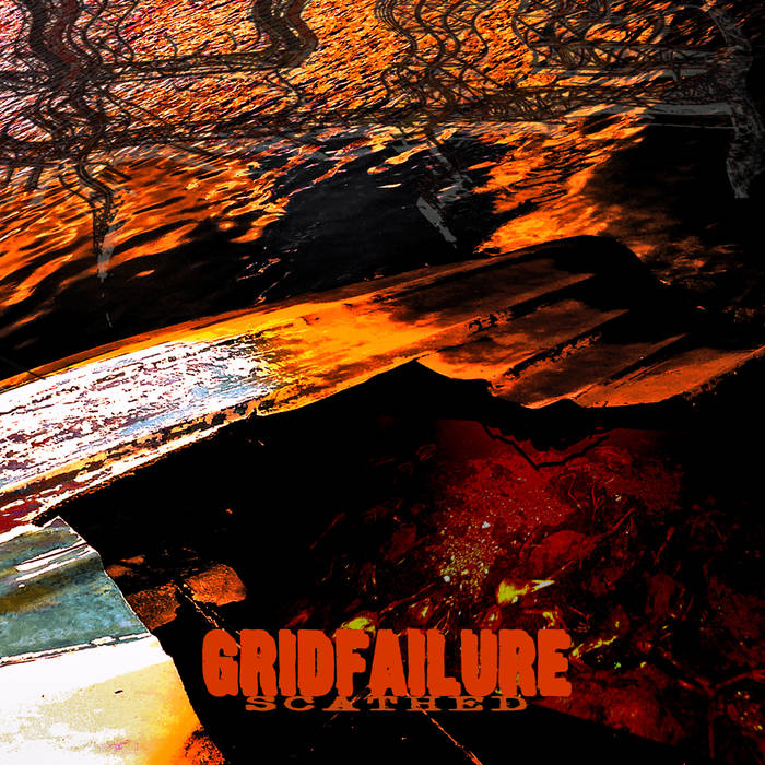 Gridfailure – Scathed (Review)