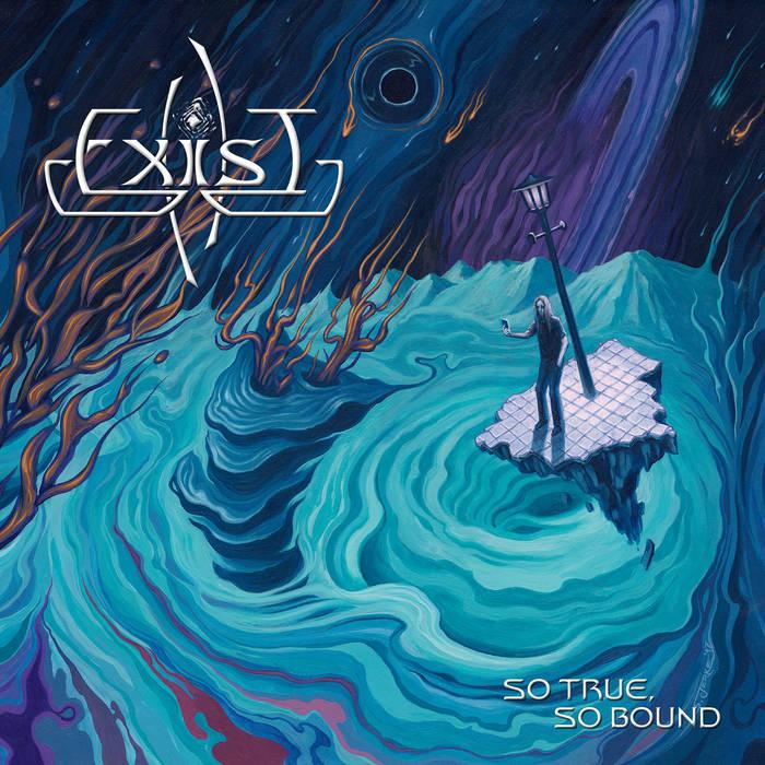 Exist – So True, So Bound(Review)