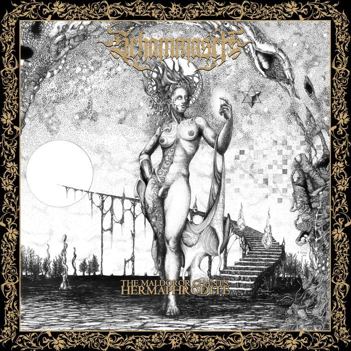 Schammasch – The Maldoror Chants: Hermaphrodite(Review)