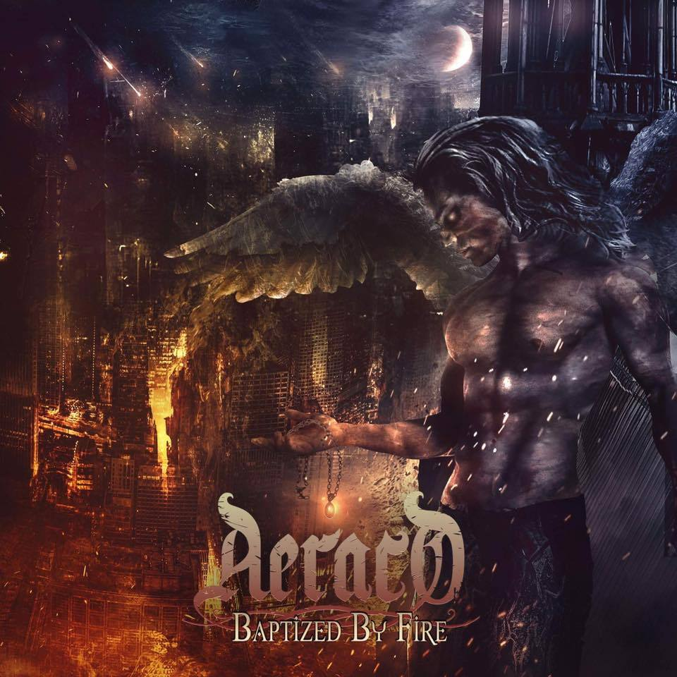 Aeraco – Baptized by Fire (Review)