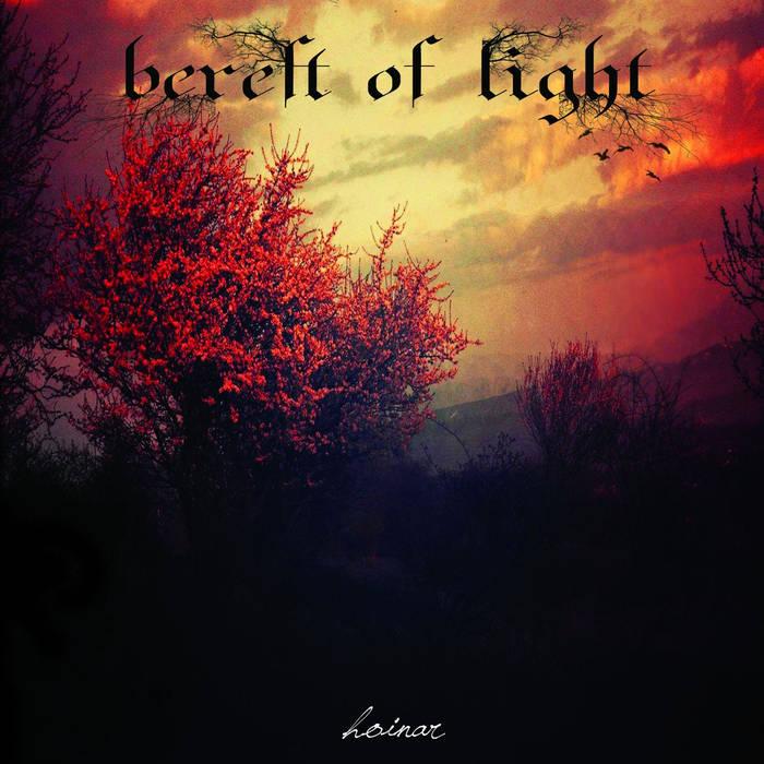 Bereft of Light – Hoinar(Review)