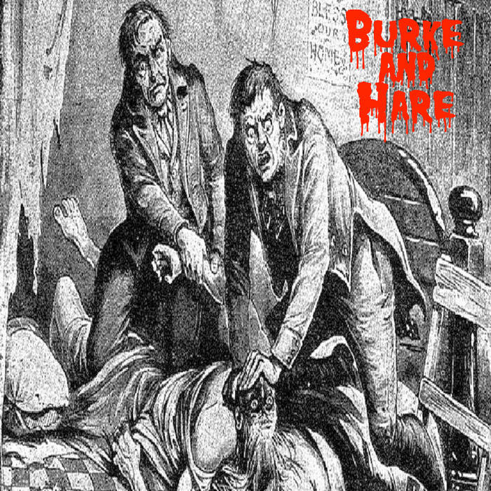 Burke and Hare – Burke and Hare (Review)