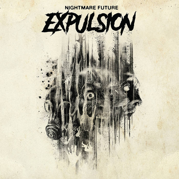 Expulsion – Nightmare Future(Review)
