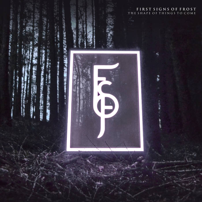 First Signs of Frost – The Shape of Things to Come(Review)