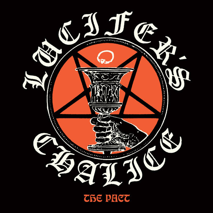 Lucifer's Chalice – The Pact(Review)