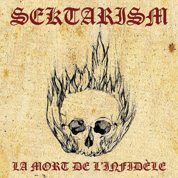 Sektarism – La Mort de l'Infidèle(Review)