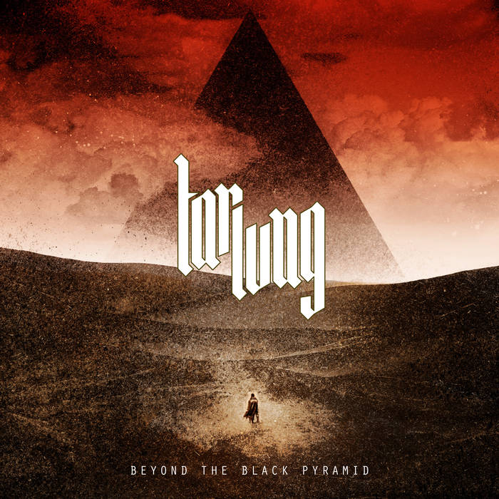 Tarlung – Beyond the Black Pyramid(Review)