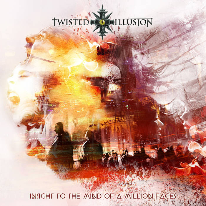 Twisted Illusion – Insight to the Mind of a Million Faces(Review)