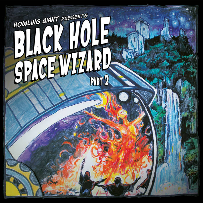 Howling Giant – Black Hole Space Wizard: Part 2 (Review)