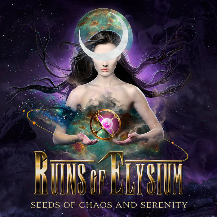 Ruins of Elysium – Seeds of Chaos and Serenity(Review)