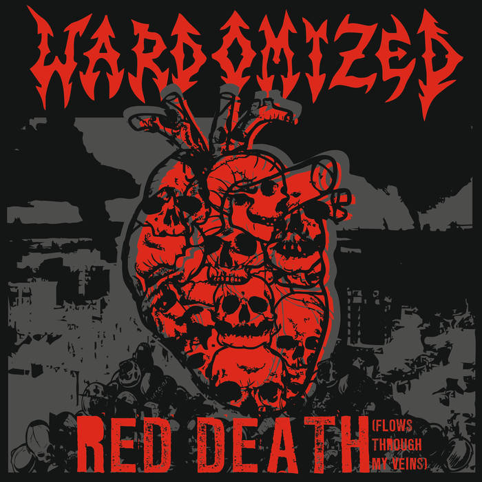 Wardomized – Red Death (Flows Through My Veins) (Review)