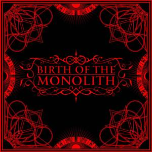 Birth of the Monolith
