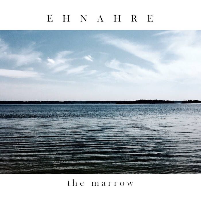 Ehnahre – The Marrow(Review)