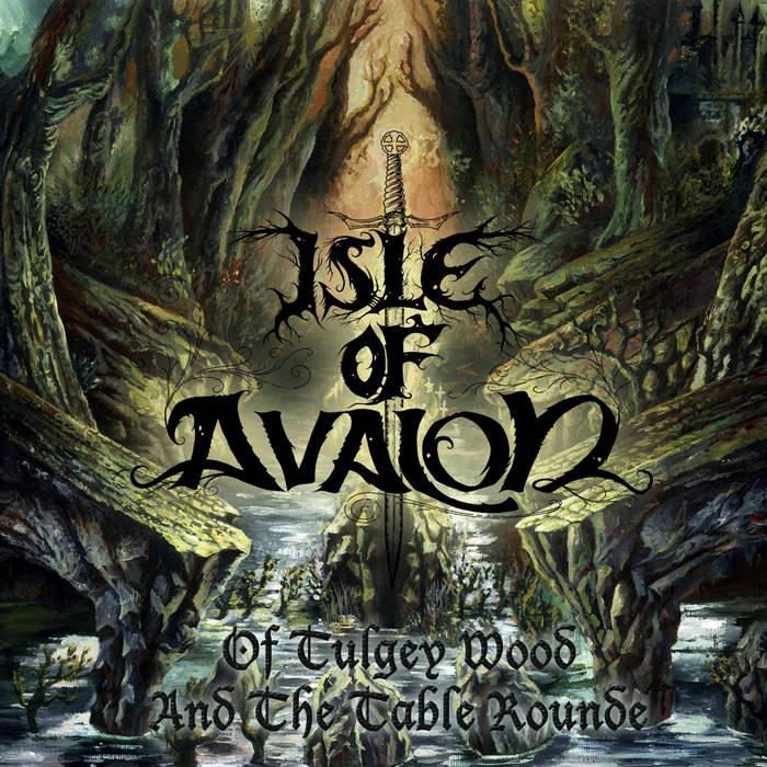 Isle of Avalon – Of Tulgey Wood and the Table Rounde(Review)