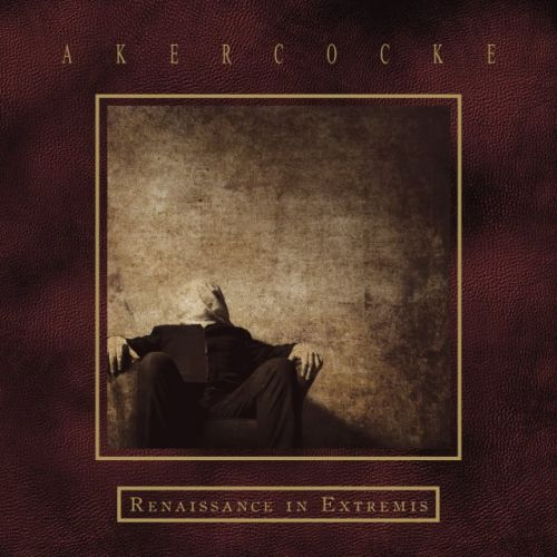Akercocke – Renaissance in Extremis(Review)