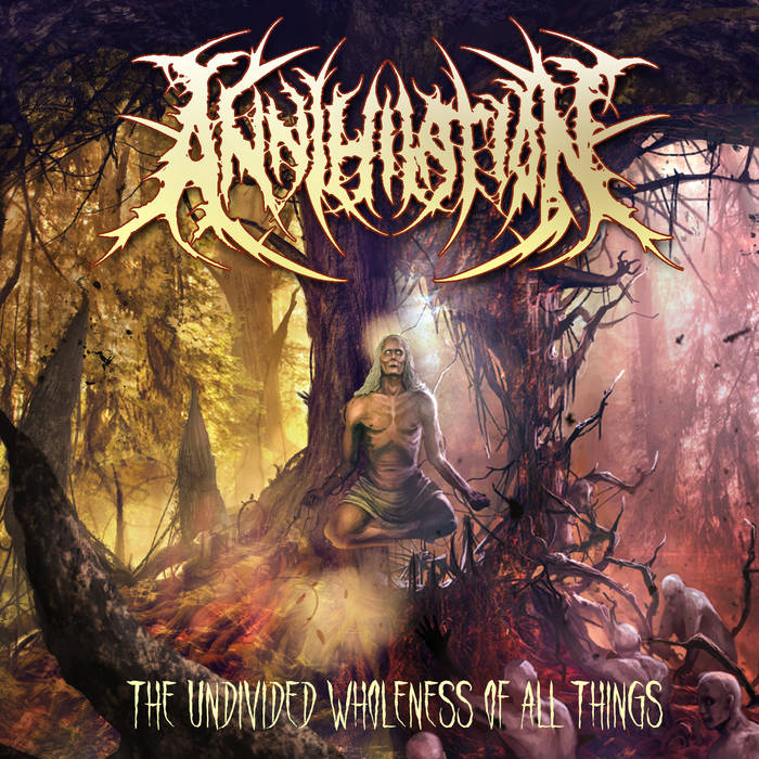 Annihilation – The Undivided Wholeness of All Things (Review)