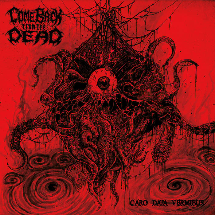 Come Back from the Dead – Caro Data Vermibus(Review)