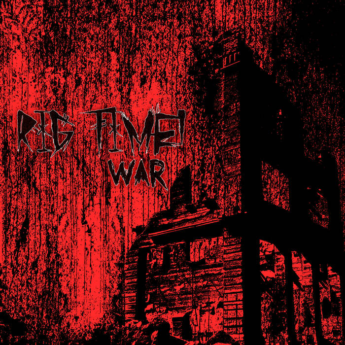 Rig Time! – War (Review)