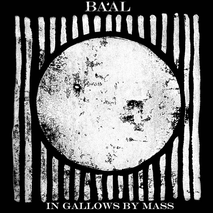 Ba'al – In Gallows by Mass (Review)
