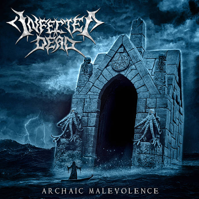 Infected Dead – Archaic Malevolence (Review)