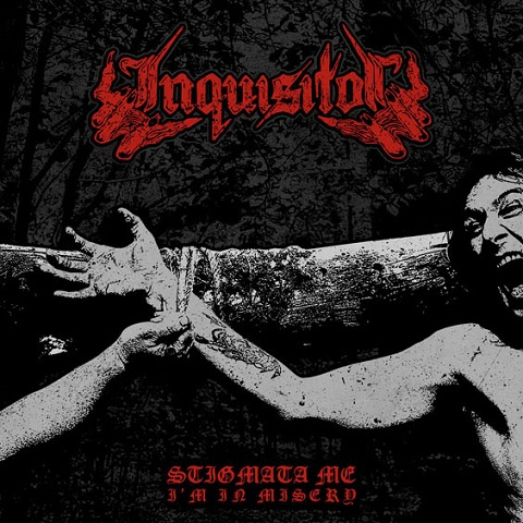 Inquisitor – Stigmata Me, I'm in Misery(Review)