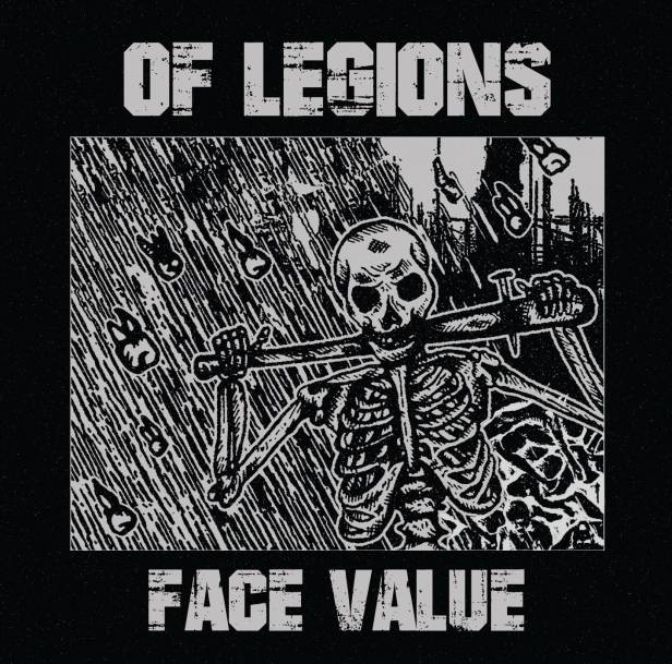 Of Legions – Face Value (Review)
